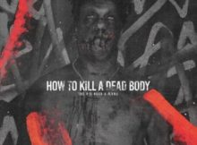 The Big Hash ft Flvme - How To Kill A Dead Body (J Molley Diss)