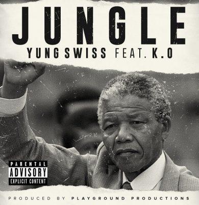 Yung Swiss ft K.O - Jungle