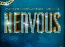 Zaytoven ft Kash Doll & Icewear Vezzo - Nervous