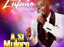 Album: Lufuno Dagada - A Si Muloro Minister
