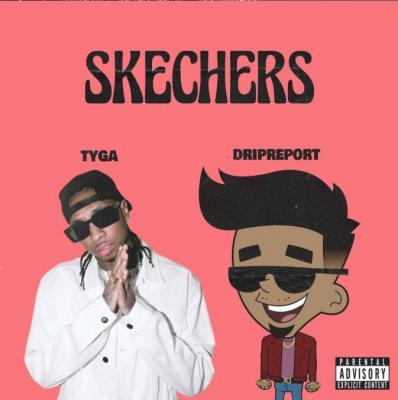 DripReport - Skechers (Remix)