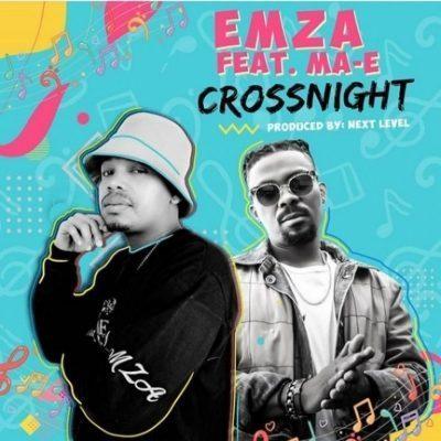 Emza ft Ma-E - Crossnight