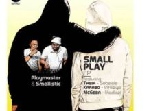 Ep: Playmaster & Smallistic - Small Play