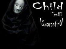 Ep: Problem Child Ten83 - Quarantino