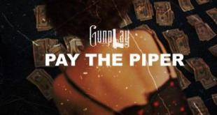 Gunplay - Pay The Piper