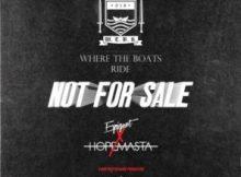 HopeMasta & Espiquet - Not For Sale