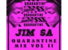 Jim SA - Quarantine Mix Vol II