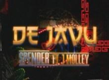 Spender ft J Molley - déjà vu