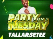 Tallarsetee - Party On A Tuesday