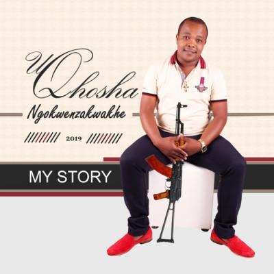 ALBUM: Uqhosha Ngokwenzakwakhe - My Story