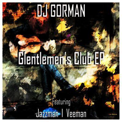 DJ Gorman SA ft JazzmanSA - Man Up (Original Mix)