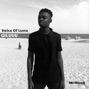 Giluuu - Voice of Lunaa