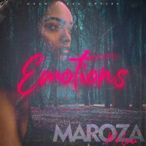 Maroza ft Mr Luu - Emotions