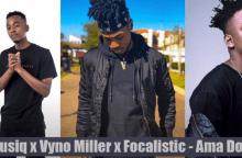 Mas Musiq, Vyno Miller & Focalistic - Ama Dot Com