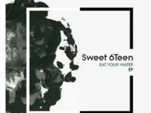 Sweet 6teen ft Macphon - Eat Your Water