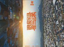 ALBUM: Mr Thela & Mshayi - Make Cape Town Great Again
