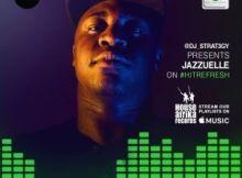 Jazzuelle - Hit Refresh Mix (26.06.2020)