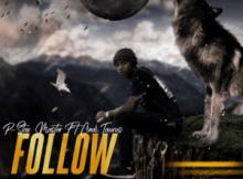 P-Star Master ft Cindi Taurus - Follow