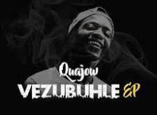 Quajow - Woza Vigro Deep