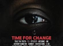 Trae Tha Truth ft T.I., Styles P, Mysonne, Ink, Anthony Hamilton, Conway, Krayzie Bone, E-40, David Banner & Bun B - Time For Change