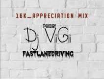 Dj Vigi - 16k Appreciation mix (Gqom mix 2020)