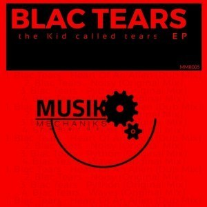 EP: Blac Tears - The Kid Called Tears