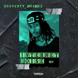 EP: Mseventy DeeTee - Internet Noise