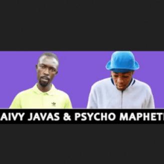 Jaivy Javas & Psycho Maphete - Dankie Ramaphosa (Original)
