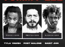 Tyla Yaweh ft Post Malone & SAINt JHN - Tommy Lee (Remix)