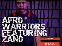 Afro Warriors ft Zano - Higher (Candy Man Remix)