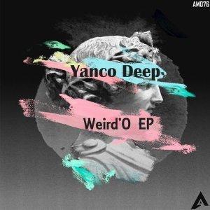 Download EP: Yanco Deep - Weird'O