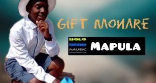 Gift Monare - Mapula (Bolobedu House Single)