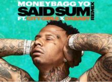 MoneyBagg Yo ft City Girls & DaBaby - Said Sum (Remix)