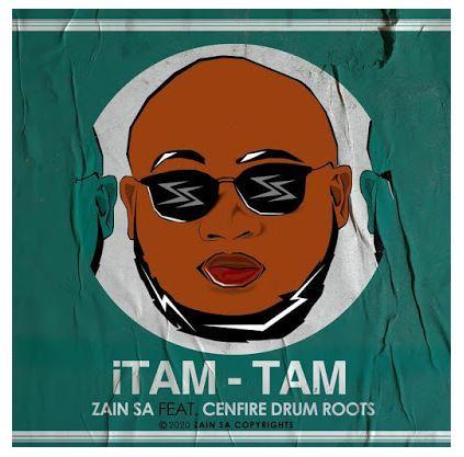 Zain SA ft Cenfire Drum Roots - Itam-Tam