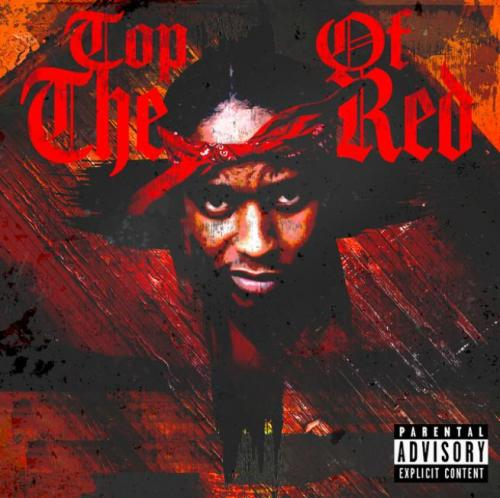 Album: Chase Fetti & 38 Spesh - Top Of The Red