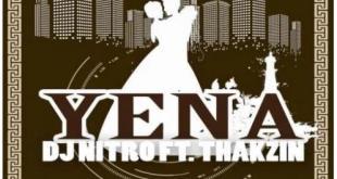 DJ Nitro ft Thakzin - Yena