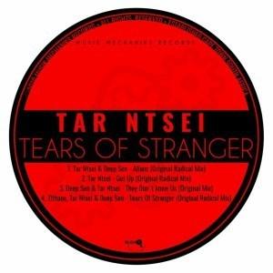 EP: Tar Ntsei - Tears Of Stranger