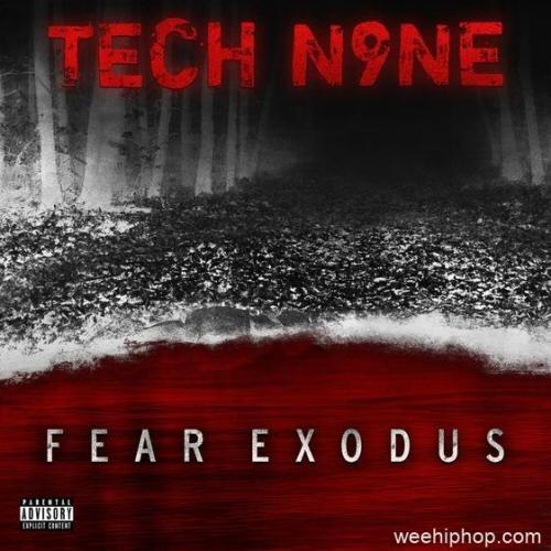 EP: Tech N9ne - Fear Exodus