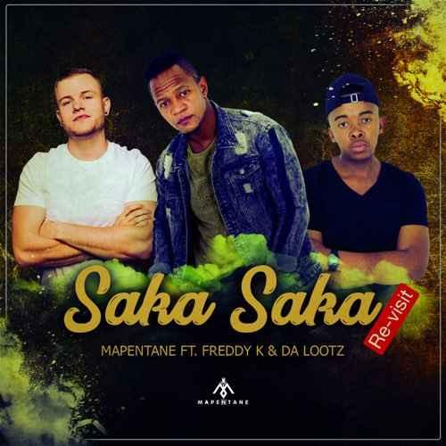 Mapentane, Freddy K & Dalootz - Saka Saka (Vocal Revisit)