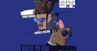 O.T. Genasis ft Chris Brown & Charlie Wilson - Back To You