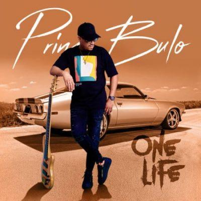 Album: Prince Bulo - One Life