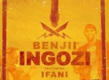 Benjii SA ft iFani - Ingozi (Remix)