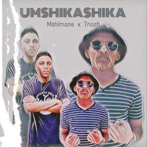 Dj Mshimane & Wadlalu Tnash - Umshikashika