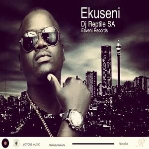 DJ Reptile SA - Ekuseni