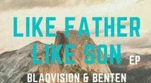 EP: Blaqvision & BenTen - Like Father Like Son