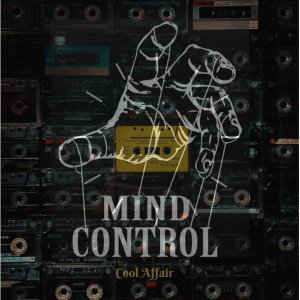 EP: Cool Affair - Mind Control