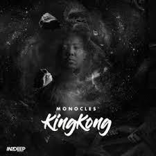 EP: Monocles - KingKong