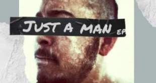 EP: Ree Morris - Just A Man