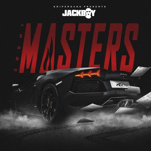 JackBoy - Own My Masters
