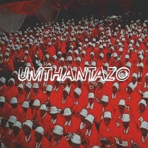 Man Q - Umthantazo